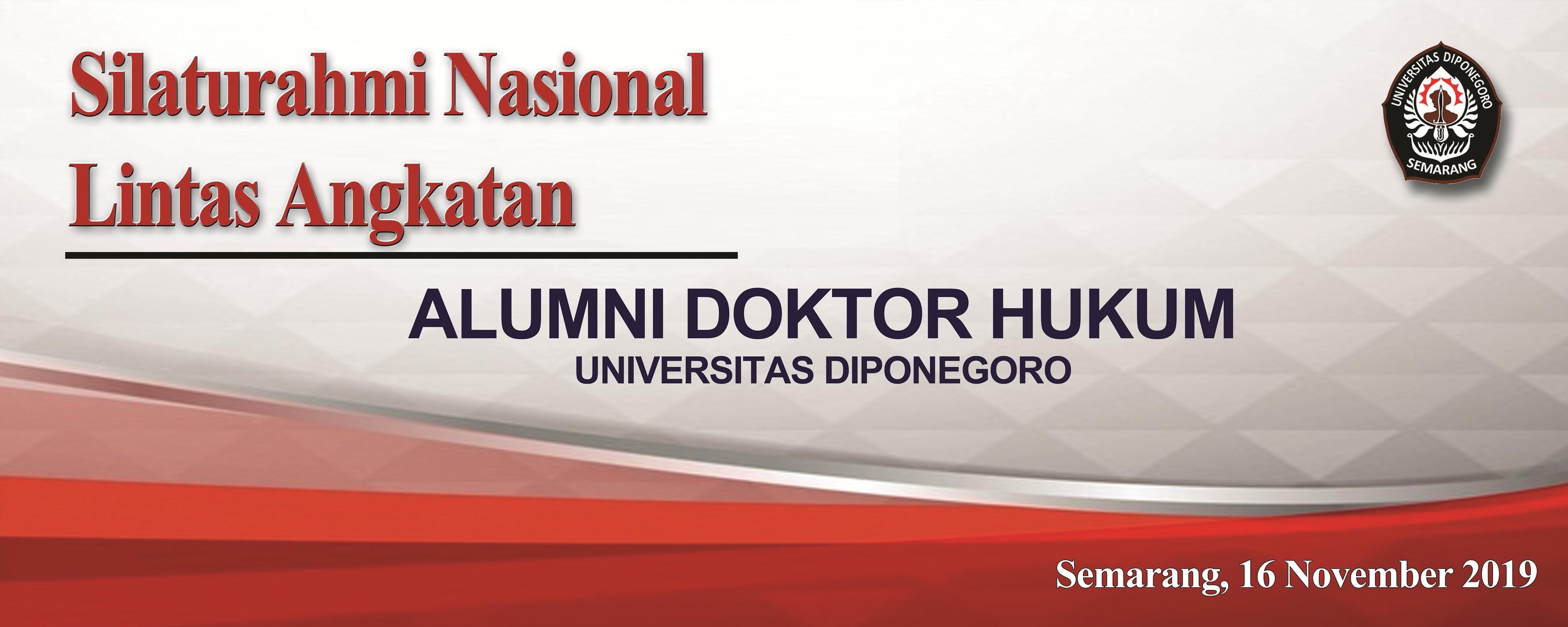 Silaturahmi Lintas Angkatan dan Tracer Study Alumni Doktor Hukum UNDIP